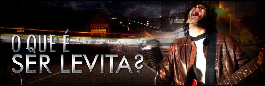 O que é um levita?